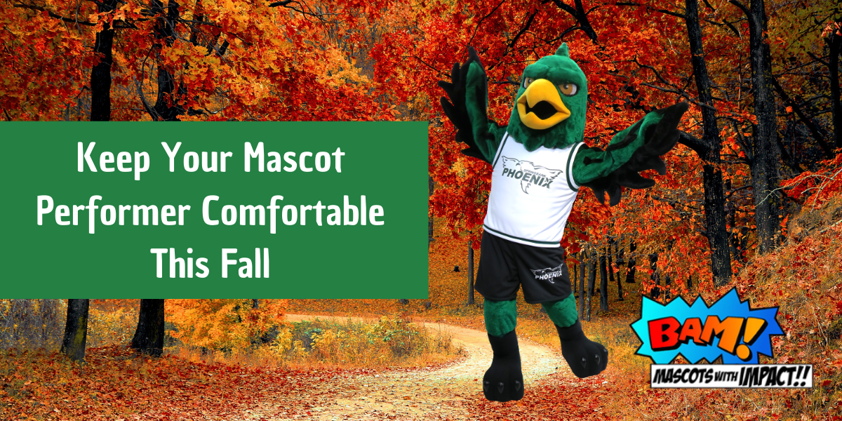 Keep Your Mascot Performer Comfortable